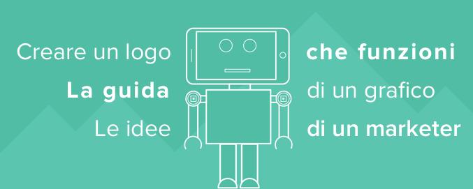 creare un logo: guida alla scelta